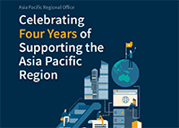 APAC | Asia Pacific Regional Office - Celebrating Four Years of Supporting the Asia Pacific Region | English