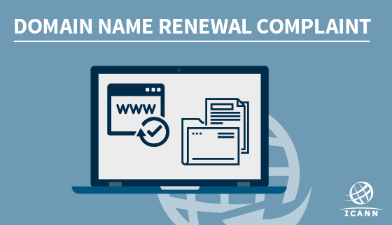 Domain Name Renewal Complaint
