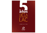LAC | Five Years of the LAC Strategy | Spanish