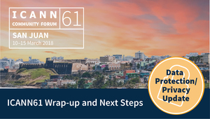 Hero1 icann61 wrap up next steps gdpr 1568x890 21mar18 en