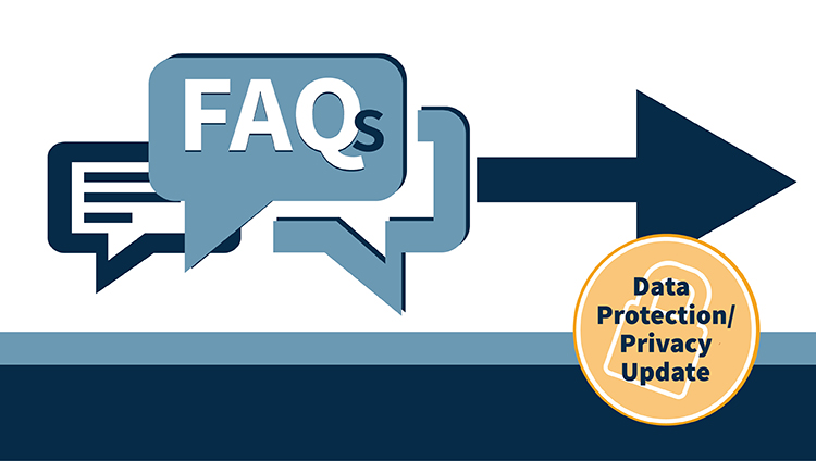 Data protection privacy faqs 750x424 10apr18 en