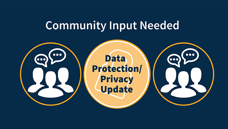 Gdpr data protection privacy update community input needed 750x425 13apr18 es