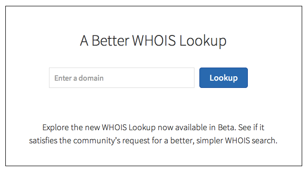 Introducing the Beta Launch of the New ICANN WHOIS Lookup